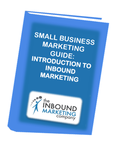small business marketing guide introduction to inbound marketing